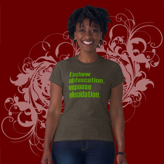 Eschew Obfuscation Shirt