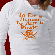 To Err Is Human, To Arr Is Pirate Shirts and Gifts