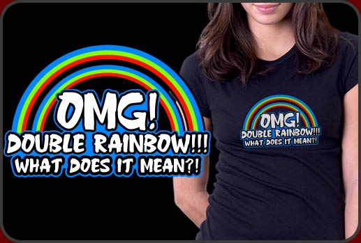 Double Rainbow Shirt!