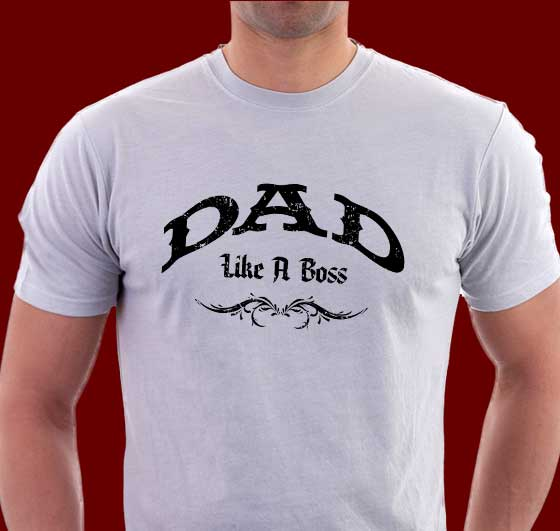 Does your dad roll like a boss? Awesome T-shirts for Father's Day!