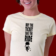 Buy the ticket t-shirts for Hunter Thompson fans