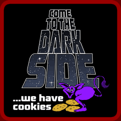 Come To The Dark Side. We Have Cookies!