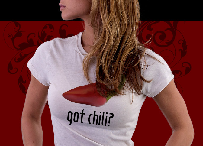 Got Chili? Shirt